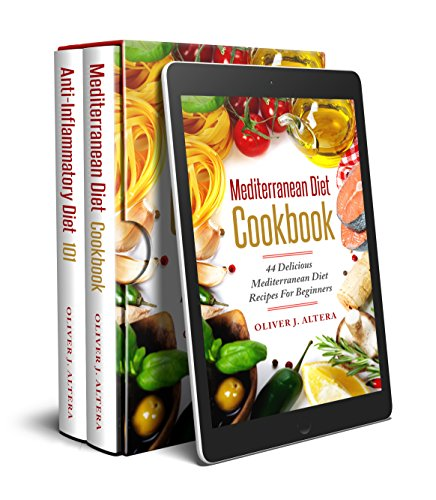 Mediterranean Diet Cookbook + Anti-Inflammatory Diet 101 BUNDLE EDITION (Including Recipes) + GIFT INSIDE: Mediterranean Diet Cookbook, Anti-Inflammatory Diet