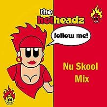 Follow Me (Nu Skool Mix)