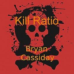 Kill Ratio: Chad Halverson, Book 4