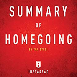 Summary of Homegoing by Yaa Gyasi | Includes Analysis