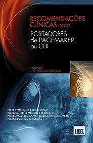 Recomendações Clínicas Para Portadores de Pacemaker ou CDI