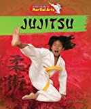 Jujitsu (A Kid's Guide to Martial Arts)