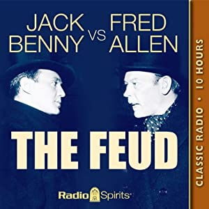 Jack Benny vs. Fred Allen: The Feud Radio/TV Program