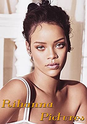 Rihanna: Pictures Book
