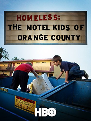 Homeless  The Motel Kids Of Orange County
