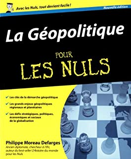 La géopolitique pour les nuls, Moreau Defarges, Philippe