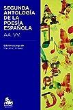 Segunda Antología De La Poesía Española (Booket Austral Educacion)