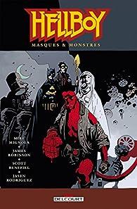 Hellboy, tome 14 : Masques & Monstres par James Robinson