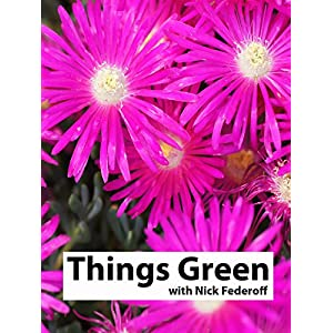 Things Green with Nick Federoff