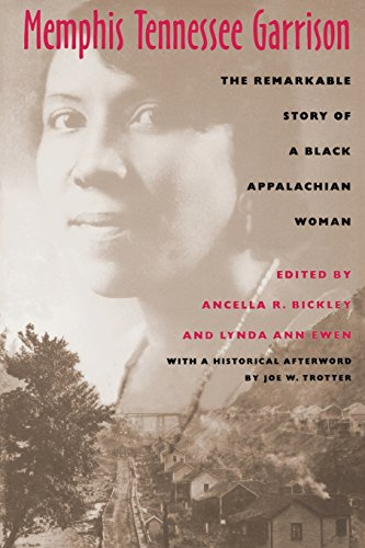 Memphis Tennessee Garrison: The Remarkable Story of a Black Appalachian - Ohio Liberty County