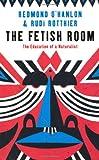 The Fetish Room, Rudi Rotthier and Redmond O'Hanlon, 1846684145
