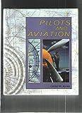 Pilots and Aviation, Carter M. Ayres, 0822515903
