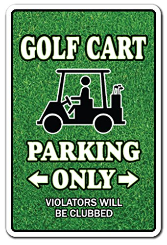 Golf Club Plaque - [SignJoker] GOLF CART Parking Sign gag novelty gift funny golfer lover golfing clubs widow Wall Plaque Decoration