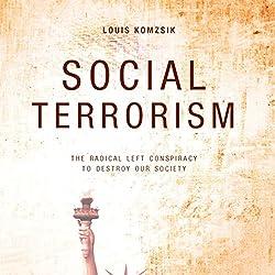 Social Terrorism