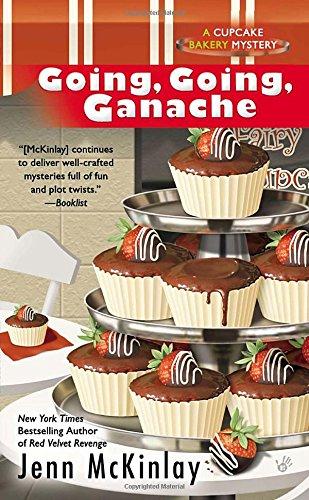 Going, Going, Ganache (Cupcake Bakery Mystery)