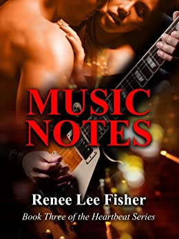 Music Notes (The Heartbeat Series Book 3) by [Fisher, Renee Lee]