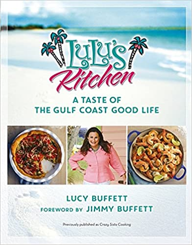 Lulu's Kitchen: A Taste of the Gulf Coast Good Life