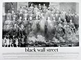 Best History Posters - Black Wall Street Poster Black & White Art Review