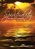 Spirituality in the 21st Century, , 1848881681