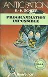 Programmation Impossible par Scheer K H et DARLTON C