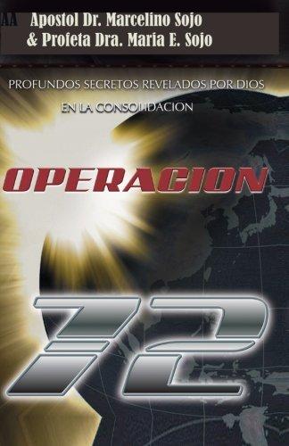 Operacion: Consolidacion  [Sojo, Dr Marcelino - Sojo, Dra maria E.] (Tapa Blanda)
