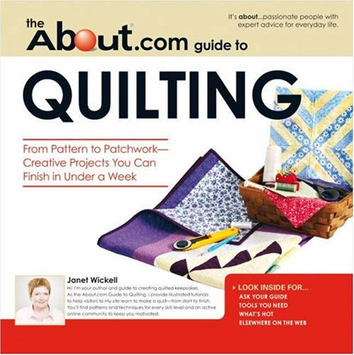 Download About.com Guide to Quilting: From Pattern to Patchwork--Creative Projects You Can Finish in Under a Week pdf