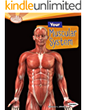 Your Muscular System (Searchlight Books TM - How Does Your Body Work?)