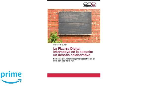 La Pizarra Digital Interactiva en la escuela: un desafío ...