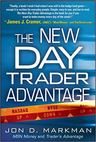 The New Day Trader Advantage: Sane, Smart, and Stable - Finding the