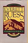 Everett Ruess: A Vagabond For Beauty par Rusho