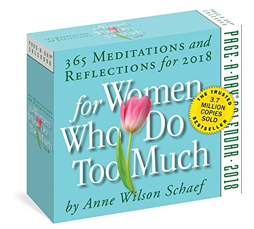 Women Who Do Too Much Page-A-Day Calendar 2018 [6.25 x 6.25] (Desk Calendar For Women)