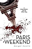 Paris Weekend, Sergei Kostin, 1929631707