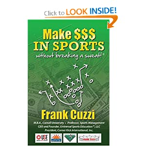Make $$$ In Sports Without Breaking A Sweat! Frank Cuzzi