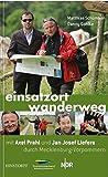 Einsatzort Wanderweg: Mit Axel Prahl und Jan Josef Liefers durch Mecklenburg-Vorpommern