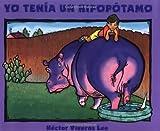 img - for Yo Tenia Un Hipopotamo (Spanish Edition) book / textbook / text book