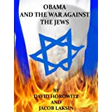 Obama and the War Against the Jews
