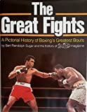 The Great Fights: A Pictorial History of Boxing's Greatest Bouts