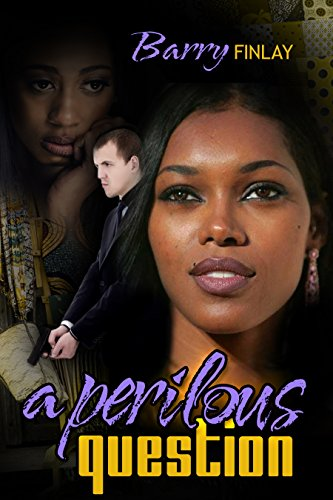A Perilous Question: An International Thriller & Crime Novel by [Finlay, Barry]