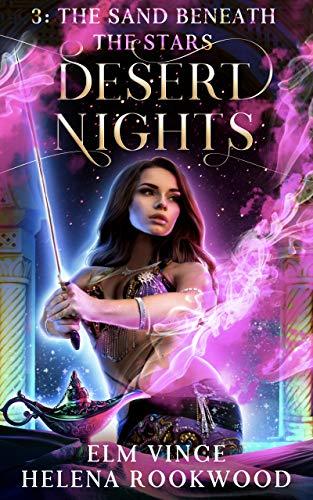 The Sand Beneath the Stars (Desert Nights Book -