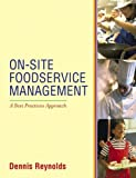 On-site Foodservice Management:  A Best PracticesApproach
