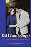Did I Care Enough?, Sue Strother, 0595356184