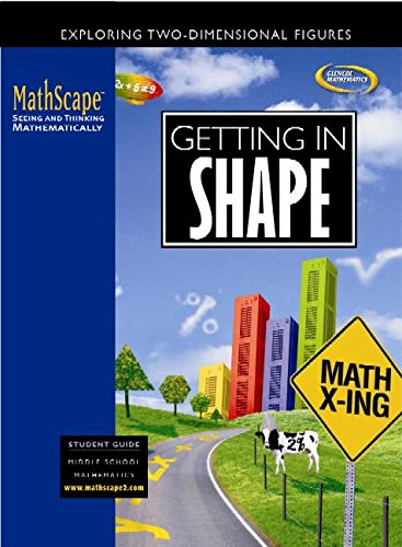 Mathscape: Getting in Shape(course 2) (Mathscape:  Seeing and Thinking Mathematically)