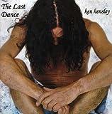 Last Dance by Ken Hensley