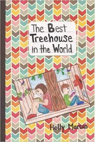 The Best Treehouse In The World: Holly Marcus: 9781537132037: Amazon.com:  Books