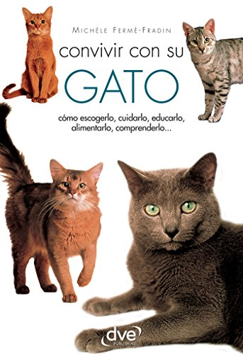 Convivir con su gato (Spanish Edition) by [Fermé-Fradin, Michèle]