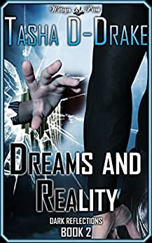 Dreams and Reality: Superheroes, Sex and Succour (Dark Reflections Book 2) by [Duncan-Drake, Natasha]