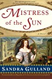 Mistress of the Sun: A Novel