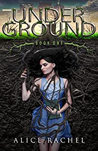 Under Ground by Alice Rachel ebook deal