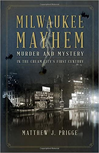 TALES TO BE TOLD OF MURDER, MAYHEM AND MYSTERY