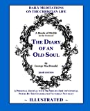 img - for The Diary of an Old Soul (Illustrated): 2016 Edition book / textbook / text book